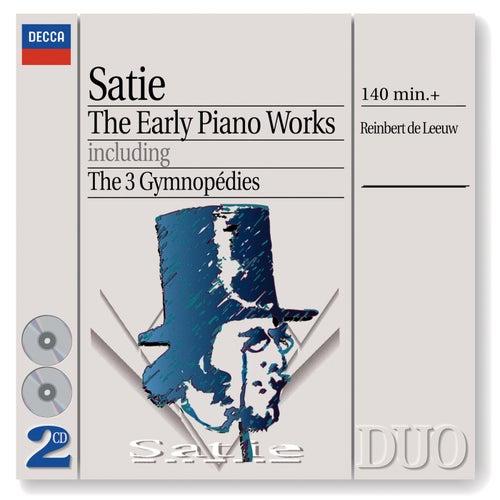 Satie: The Early Piano Works by Reinbert de Leeuw