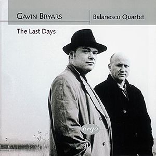 Bryars: The Last Days/String Quartets Nos. 1 & 2 by Balanescu Quartet