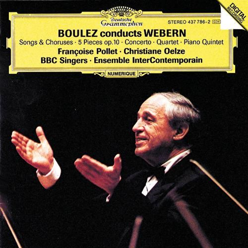 Boulez conducts Webern by Ensemble Intercontemporain