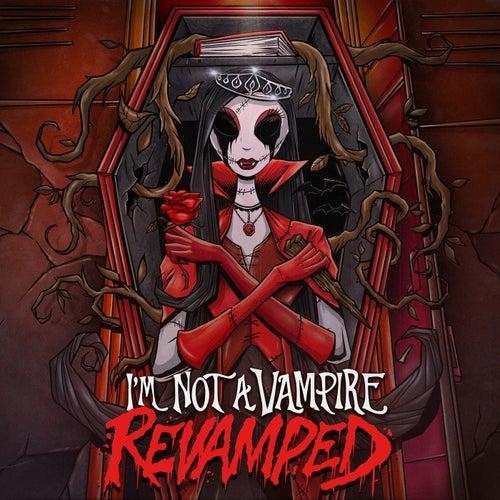 I'm Not A Vampire (Revamped) von Falling In Reverse