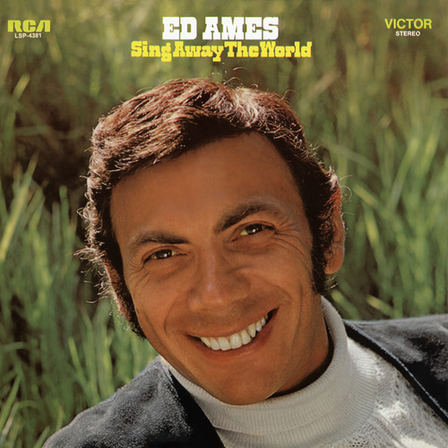 Sing Away the World de Ed Ames