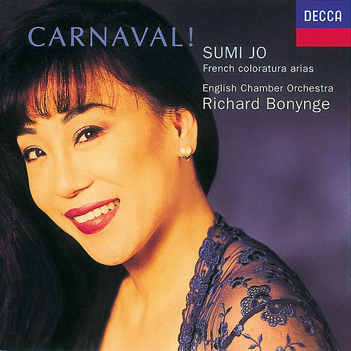 Carnaval! French Coloratura Arias de Sumi Jo