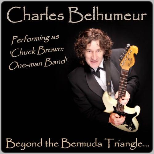 Beyond the Bermuda Triangle... by Charles Belhumeur