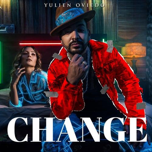 Change by Yulien Oviedo