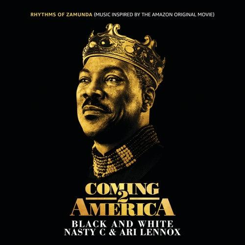 "Black And White (From ""Rhythms of Zamunda"" - Music Inspired by the Amazon Original Movie: ""Coming 2 America"") van Nasty C"