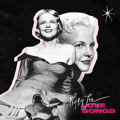 Peggy Lee Love Songs by Peggy Lee