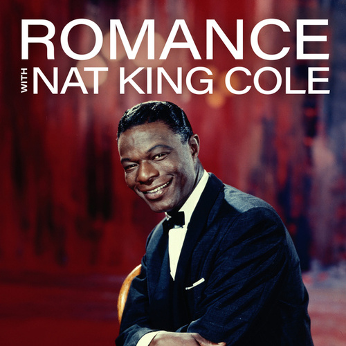 Romance by Nat King Cole