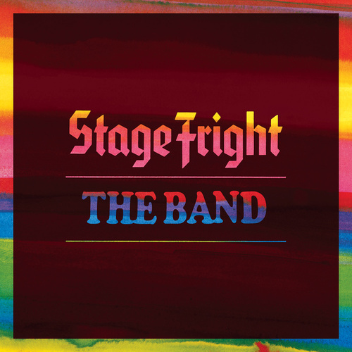 Stage Fright (Deluxe Remix 2020) de The Band