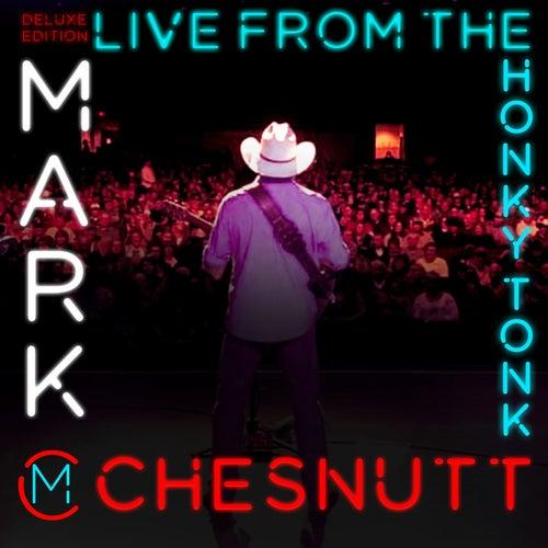 Live from the Honky Tonk de Mark Chesnutt