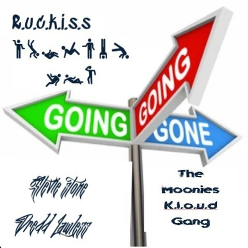 Going going gone by R.U.C.K.I.S.S