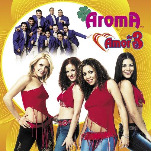 Amor De 3 von Aroma