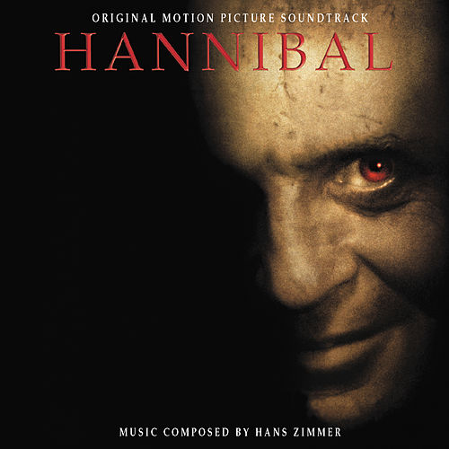 Hannibal - Original Motion Picture Soundtrack de Various Artists
