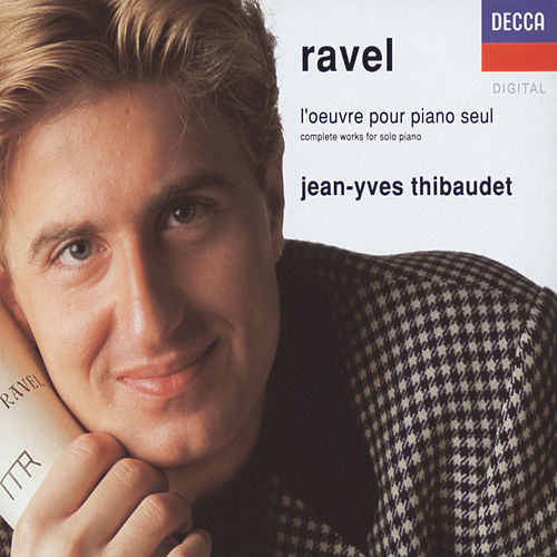 Ravel: Complete Works for Solo Piano de Jean-Yves Thibaudet