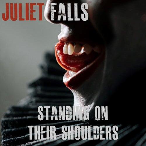 Standing on Their Shoulders de Juliet Falls