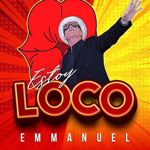 Estoy Loco by Emmanuel