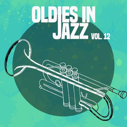 Oldies in Jazz, Vol. 12 by Various Artists