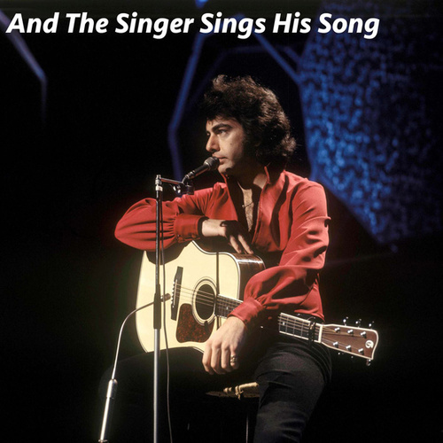 And The Singer Sings His Song de Neil Diamond
