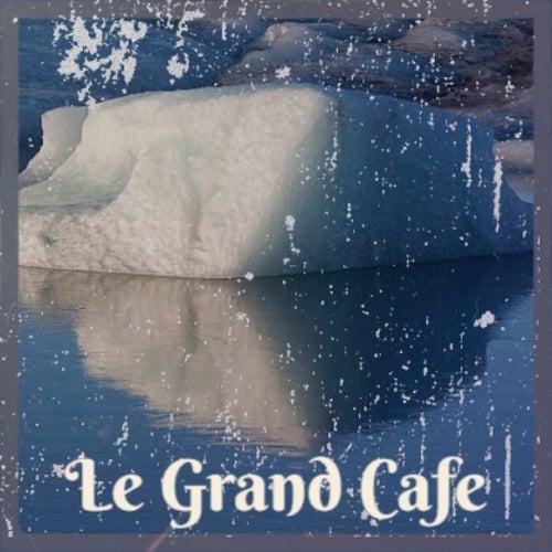 Le Grand Cafe by Charles Trenet, Bill Evans, Alfredo Antonini, George Shearing, Ray Conniff, Georges Brassens, Cal Tjader, Silvio Rodriguez, Solomon Burke, Nino Rota