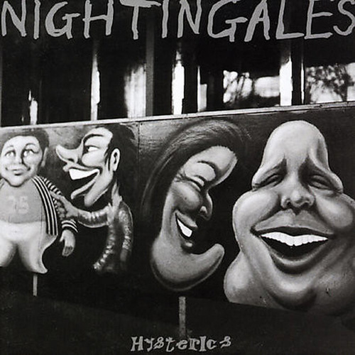Hysterics by The Nightingales