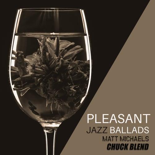 Pleasant Jazz Ballads di Matt Michaels