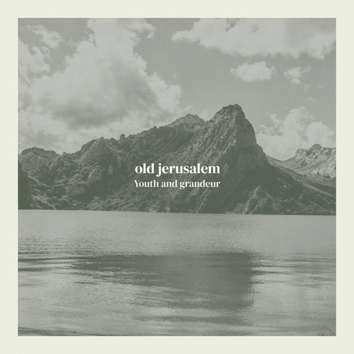 Youth and Grandeur by Old Jerusalem