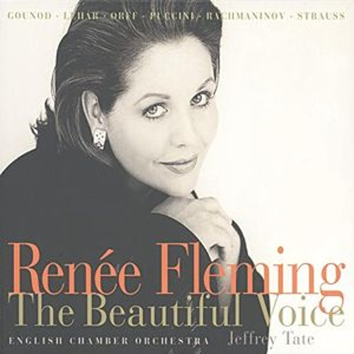 Renée Fleming - The Beautiful Voice de Renée Fleming