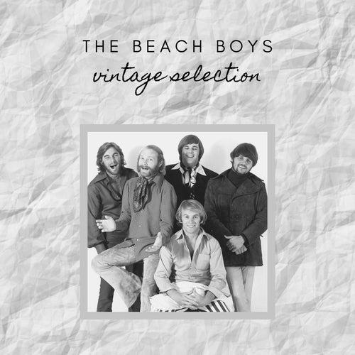 The Beach Boys - Vintage Selection by The Beach Boys