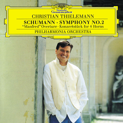 Schumann: Symphony No.2; 'Manfred' Overture; Konzertstück for 4 Horns by Philharmonia Orchestra
