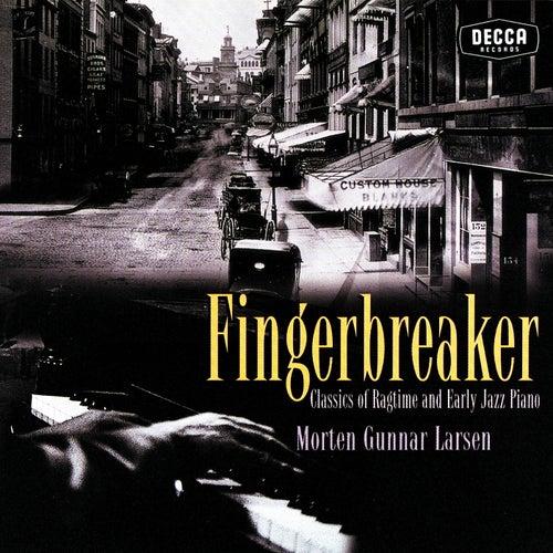 Fingerbreaker: Classics Of Ragtime And Early Jazz Piano de Morten Gunnar Larsen