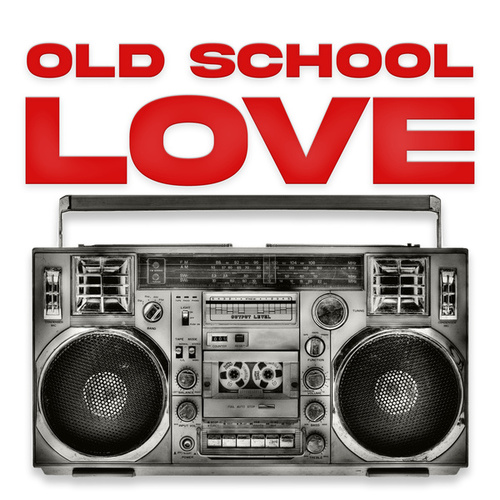 Old School Love by Various Artists