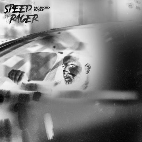 Speed Racer de Masked Wolf