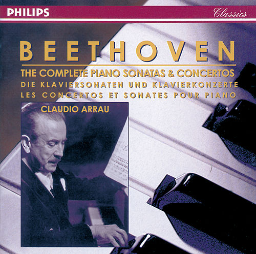 Beethoven: The Complete Piano Sonatas & Concertos by Claudio Arrau