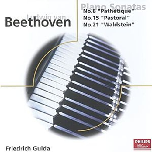 Beethoven: Piano Sonatas Nos. 8, 15, 21, & 22 by Friedrich Gulda