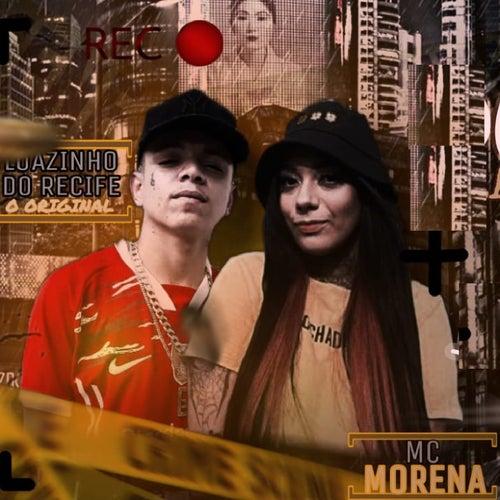 Doida pra Senta no Bandido (feat. Mc Morena) de Luanzinho do Recife
