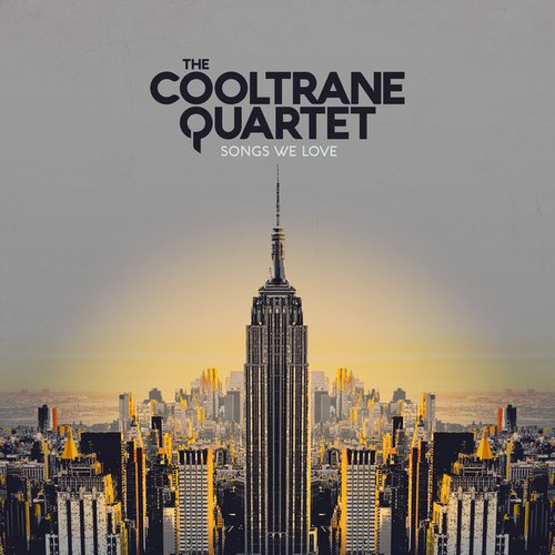 Songs We Love de The Cooltrane Quartet