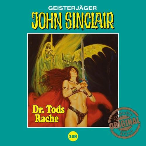 Tonstudio Braun - Folge 108: Dr. Tods Rache. Teil 2 von 2 von John Sinclair