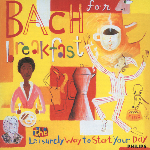Bach for Breakfast - The Leisurely Way to Start Your Day de David Geringas