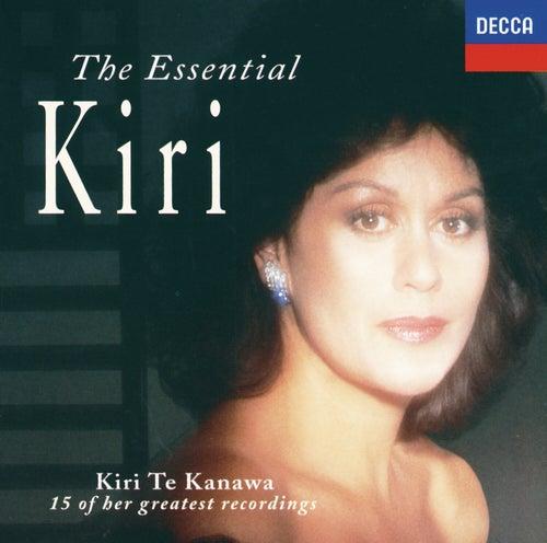 The Essential Kiri de Kiri Te Kanawa