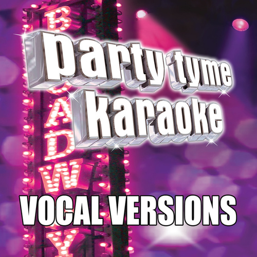 Party Tyme Karaoke - Show Tunes 4 (Vocal Versions) by Party Tyme Karaoke