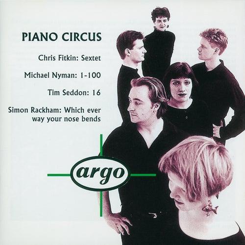 Fitkin/Nyman/Seddon/Rackham: Piano Circus von Piano Circus