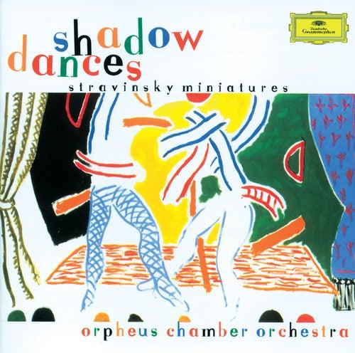 Stravinsky: Shadow Dances de Orpheus Chamber Orchestra