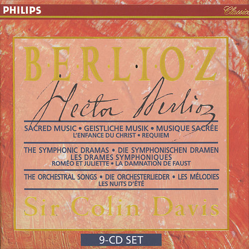 Berlioz: Sacred Music, Symphonic Dramas & Orchestral Songs by Sir Colin Davis
