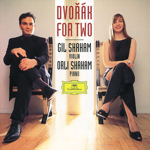 Dvorák for Two von Gil Shaham