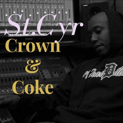 Crown & Coke de StCyr