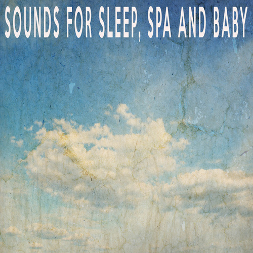 Sounds For Sleep, Spa and Baby by Color Noise Therapy