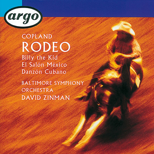 Copland: Rodeo/El Salón Mexico/Billy the Kid/Danzón Cubano de Baltimore Symphony Orchestra