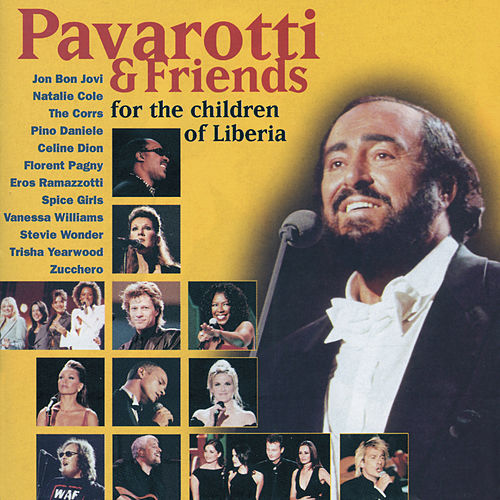 Pavarotti & Friends For The Children Of Liberia von Luciano Pavarotti