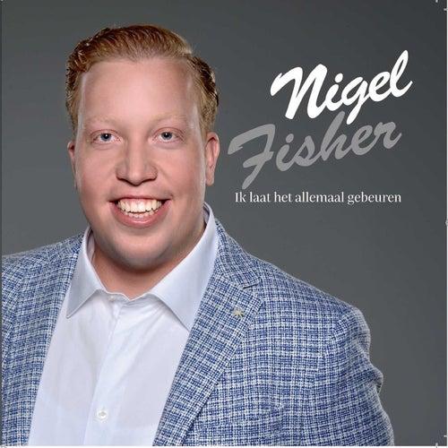 Ik laat het allemaal gebeuren van Nigel Fischer