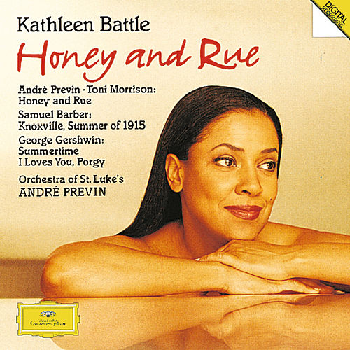 Previn: Honey & Rue / Barber: Knoxville / Gershwin: Porgy and Bess de Kathleen Battle