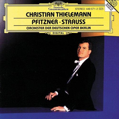 Christian Thielemann - Pfitzner / Strauss de Orchester der Deutschen Oper Berlin
